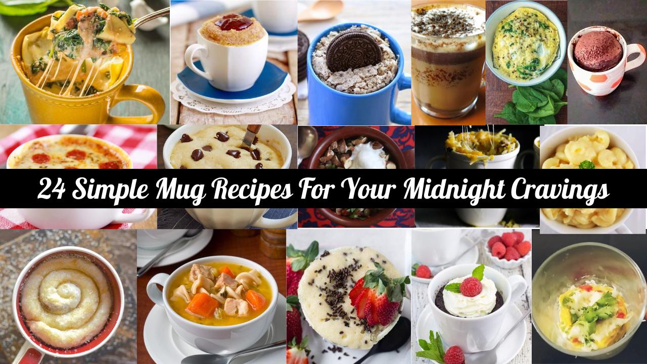 24 Simple Mug Recipes For Your Midnight Cravings Memoir Mug